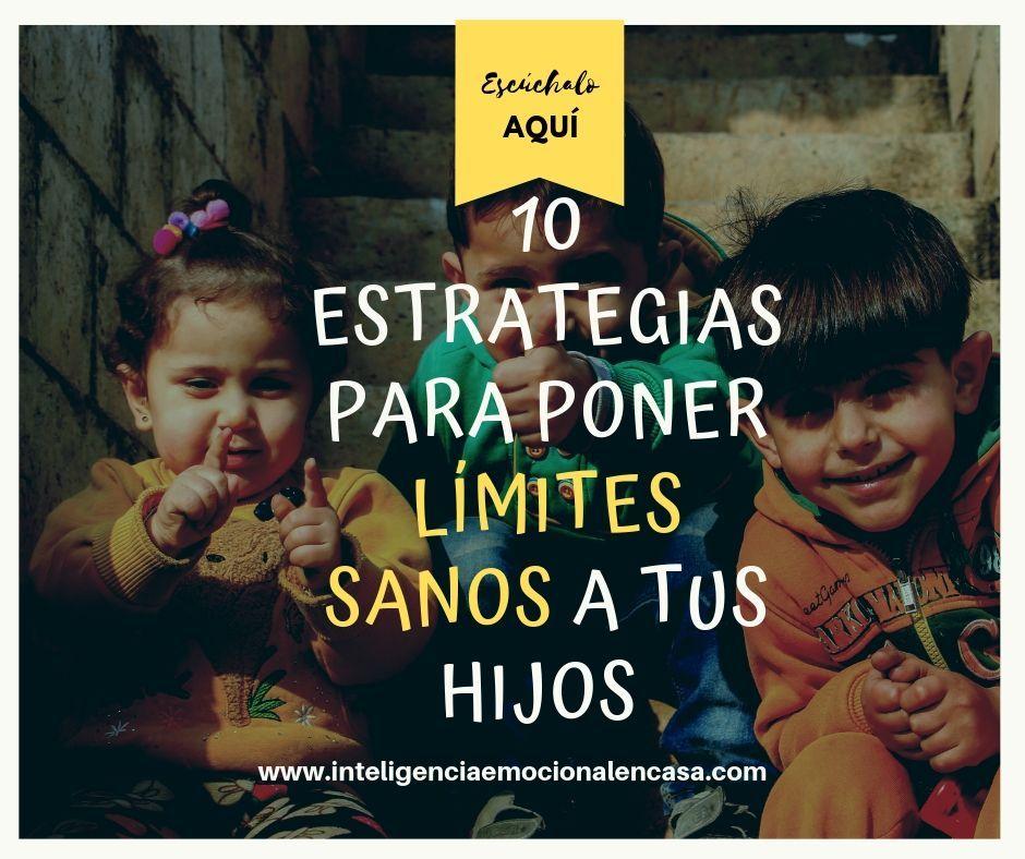 10 ESTRATEGIAS PARA PONER LIMITES SANOS