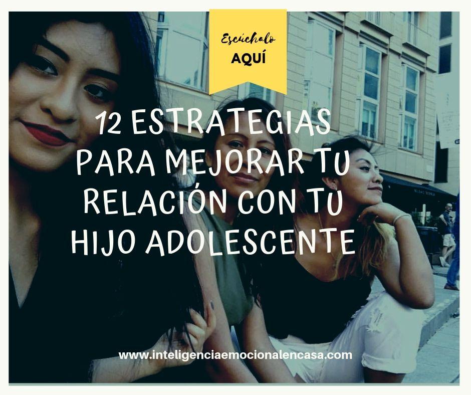 12-estrategias-para-mejorar-relación-con-adolescentes